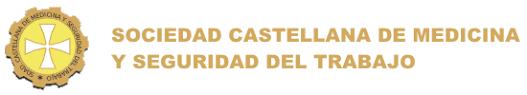 SOCIEDAD CASTELLANA DE MEDICINA Y SEGURIDAD EN EL TRABAJO